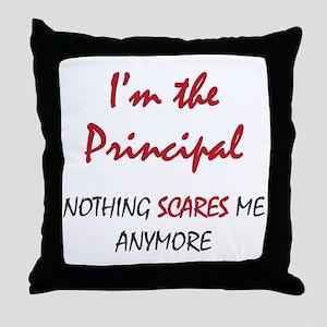 Nothing Scares Principal Throw Pillow