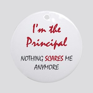 Nothing Scares Principal Ornament (Round)