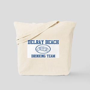 DELRAY BEACH drinking team Tote Bag