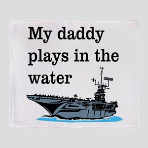 DADDY PLAYS IN THE WATER 1 Throw Blanket