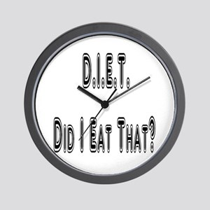 Diet = Did I Eat That? Wall Clock