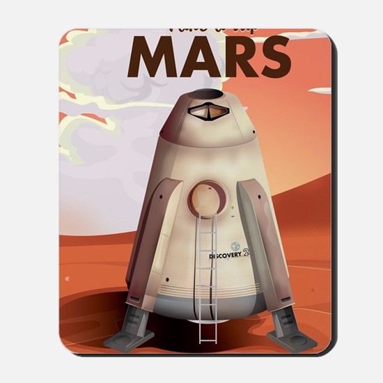 Take a Trip to Mars Mousepad