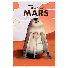 Take a Trip to Mars Poster