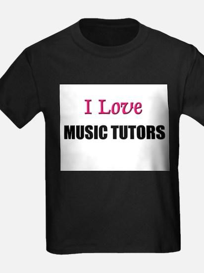 I Love MUSIC TUTORS T