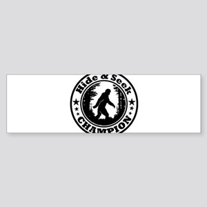 Hide and seek world champion Bumper Sticker
