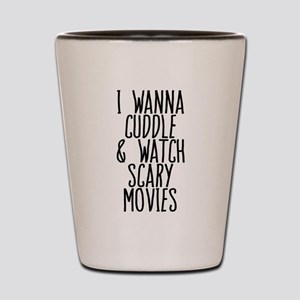 Cuddle and Watch a Movie Shot Glass