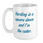 Herding Is A Dance Large Mug