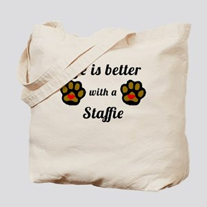 Life Is Better With A Staffie Tote Bag