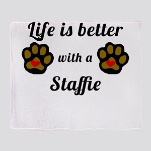 Life Is Better With A Staffie Throw Blanket