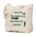 Carry Your Crook Tote Bag