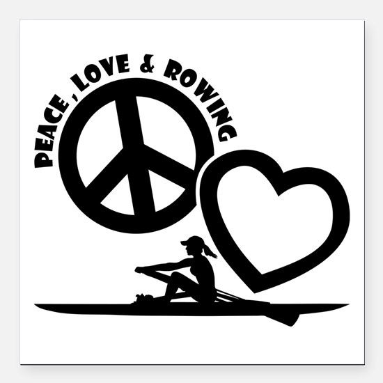 "PEACE-LOVE-ROWING Square Car Magnet 3"" x 3"""