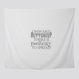 ONWARD BUTTERCUP Wall Tapestry