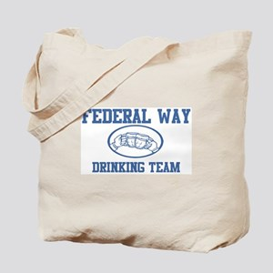 FEDERAL WAY drinking team Tote Bag