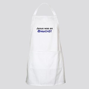 Jesus was an Anarchist BBQ Apron
