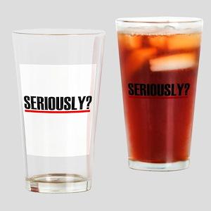 """Grey's Anatomy """"Seriously?"""" Drinking Glass"""