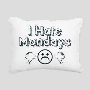 I Hate Mondays Rectangular Canvas Pillow
