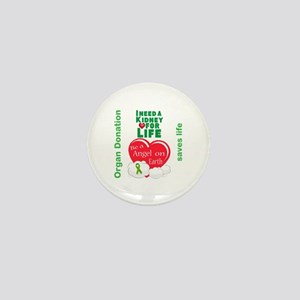 Kidney For Life Mini Button