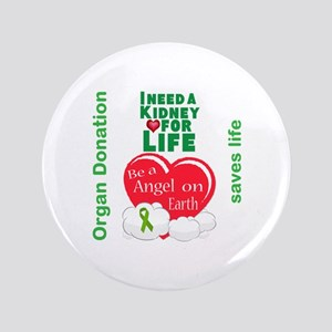 Kidney For Life Button