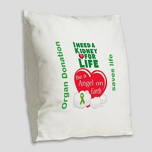 Kidney For Life Burlap Throw Pillow