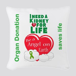 Kidney For Life Woven Throw Pillow