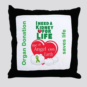 Kidney For Life Throw Pillow