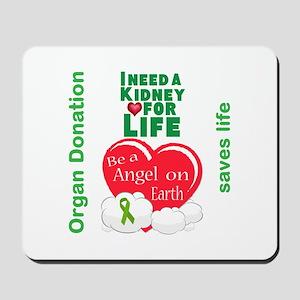 Kidney For Life Mousepad