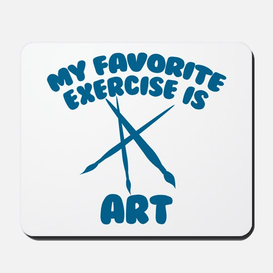 My Favorite Exercise is Art Mousepad