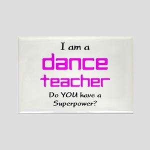 dance teacher Rectangle Magnet