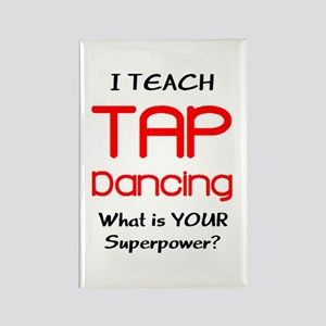 teach tap dance Rectangle Magnet