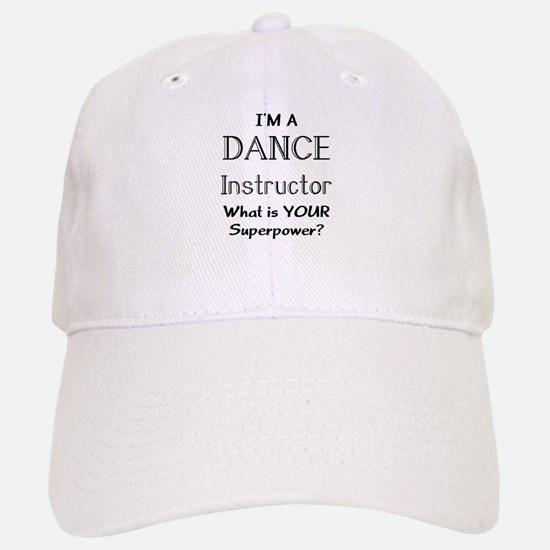 dance instructor Baseball Baseball Cap