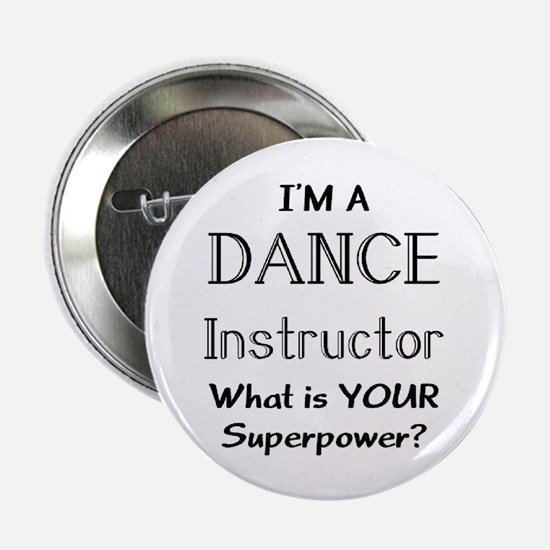 "dance instructor 2.25"" Button"