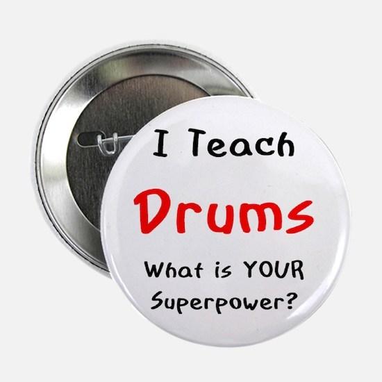 "teach drums 2.25"" Button"