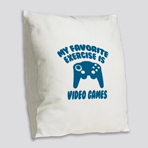 My Favorite Exercise is Video Burlap Throw Pillow