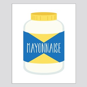 Mayonnaise Posters