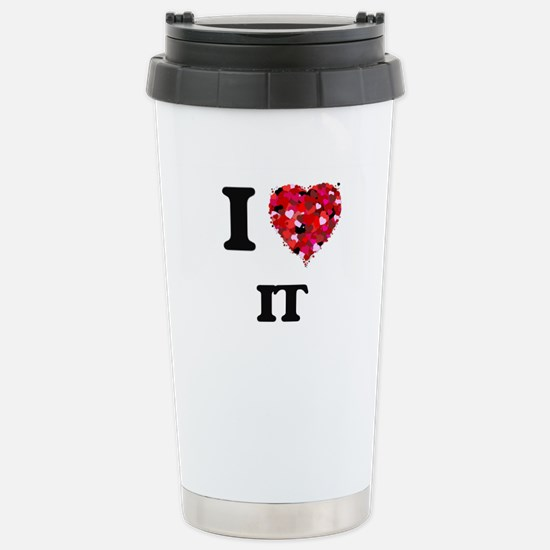 I Love It Stainless Steel Travel Mug