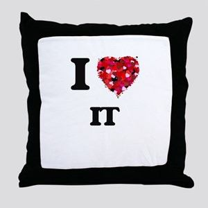 I Love It Throw Pillow