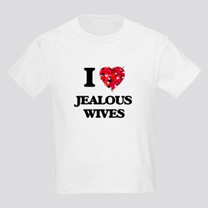I Love Jealous Wives T-Shirt