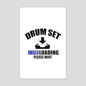 Drum Set Skills Loading Please W Mini Poster Print