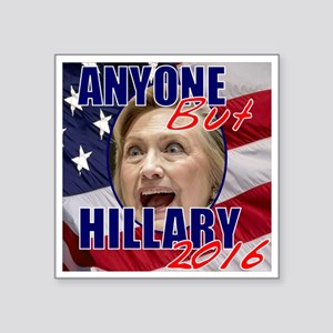 Anyone But Hillary Sticker