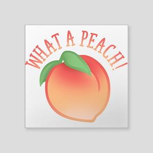 """What A Peach Square Sticker 3"""" x 3"""""""