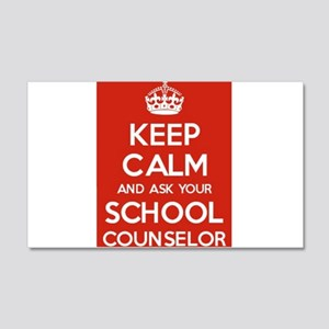 Keep Calm and Ask Your School Counselor Wall Decal