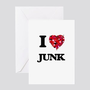 I Love Junk Greeting Cards