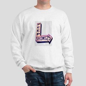 Peep Shows 25cents Sweatshirt