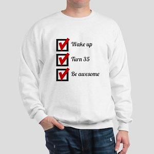 Awesome 35th Birthday Checklist Sweatshirt
