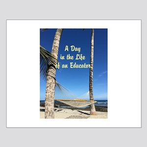 A Day in the Life of an Educator Posters
