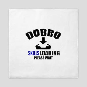 Dobro Skills Loading Please Wait Queen Duvet