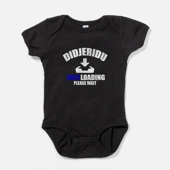 Didjeridu Skills Loading Please Wait Baby Bodysuit