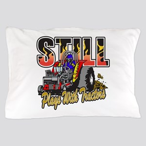 Tractor Pull Still Plays with Tractors Pillow Case