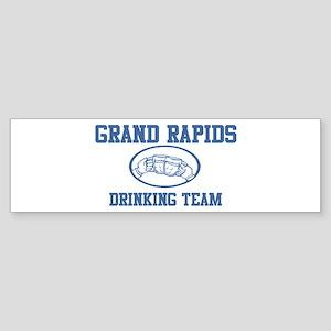 GRAND RAPIDS drinking team Bumper Sticker