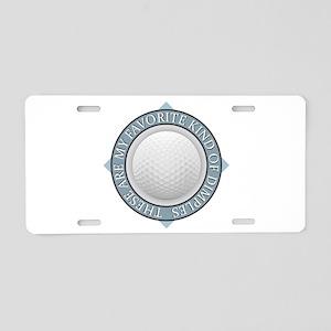 Golf - My Favorite Kind of Aluminum License Plate